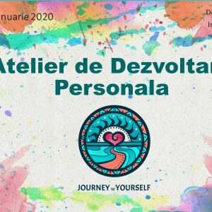 Journay to Yourself - Atelier de Dezvoltare Personala Timisoara