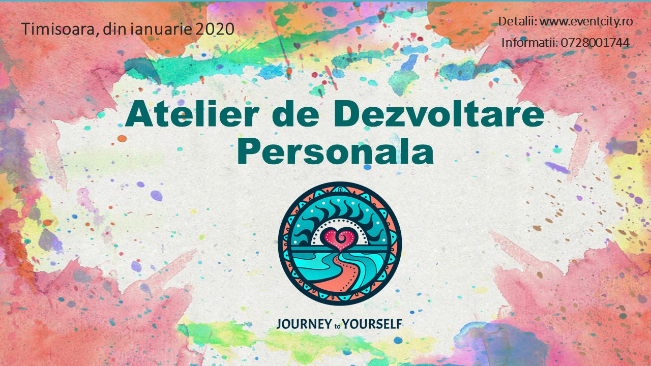 Journay to Yourself - Atelier de Dezvoltare Personala Timisoara